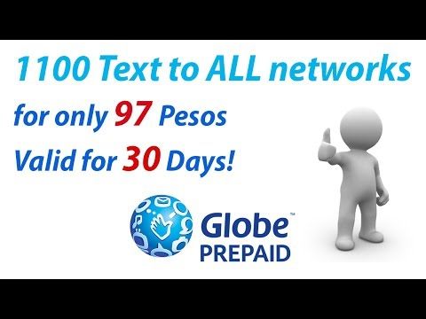 Globe Bug for Prepaid Subscribers 97Pesos only 1100 txt to all networks