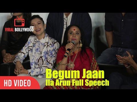 Ila Arun Full Speech | Begum Jaan Official Trailer Launch