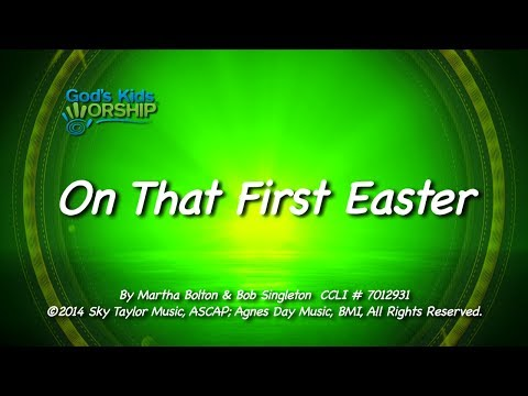 Kids Worship Songs: On That First Easter