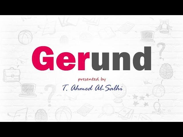 Verbs followed by gerund - أفعال متبوعة بالجرند