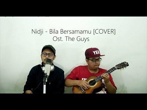 Nidji - Bila Bersamamu (OST.The Guys) | Cover by Ilham ft Yeriel