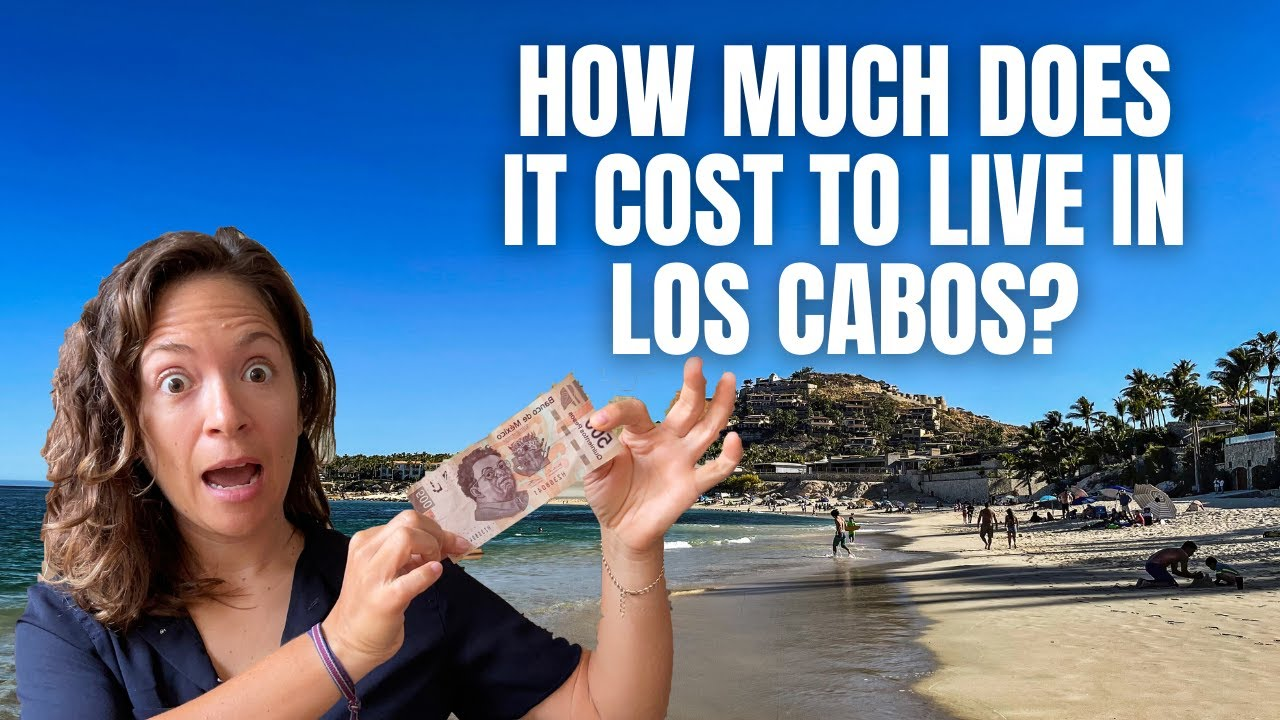 Cost of Living in San Jose del Cabo Mexico