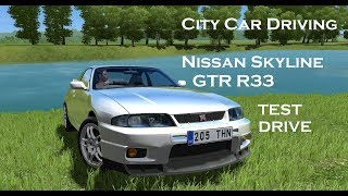 Nissan Skyline GTR R33 | City Car Driving | Test Drive