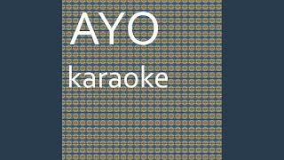 Ayo: Karaoke Tribute to Chris Brown & Tyga (Karaoke Version)