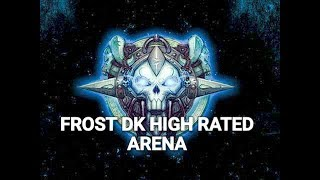 WOW FROST DK 2k+ CR PVP ARENA PUSH LEGION 7.3.2