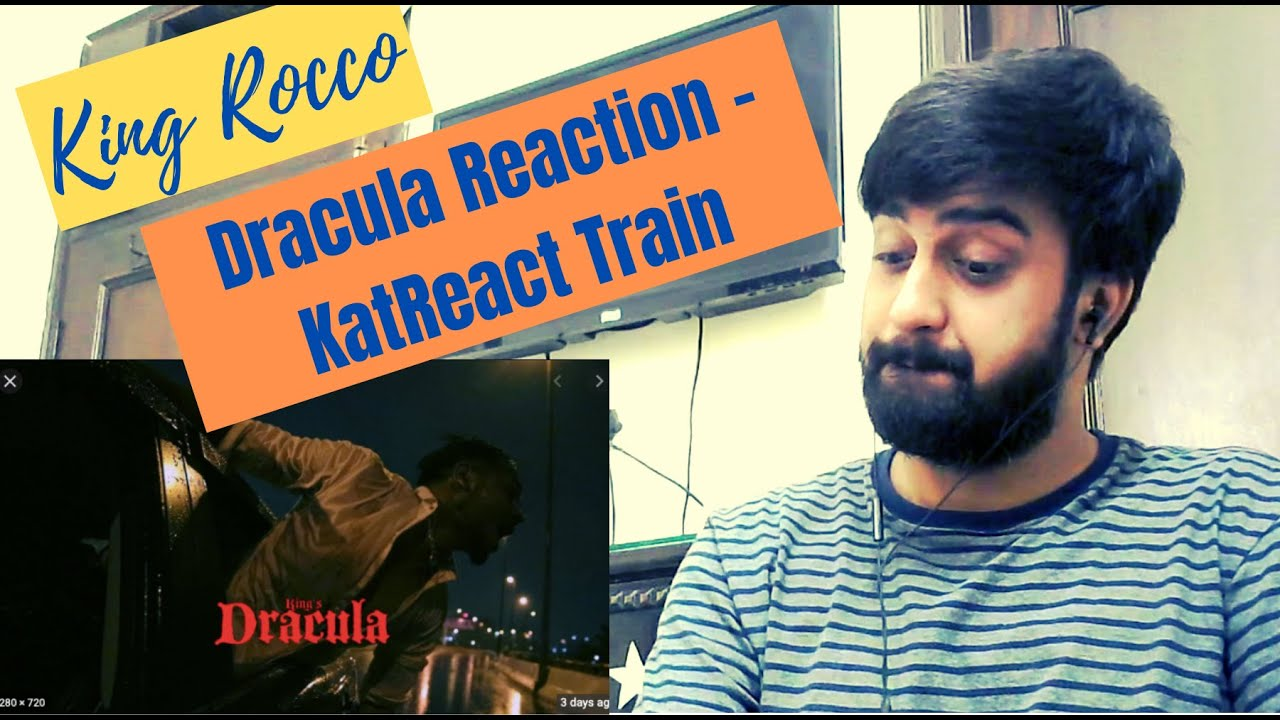 KING ROCCO - DRACULA REACTION | The Carnival | Prod. by Yokimuzik | #KatReactTrain Reacts