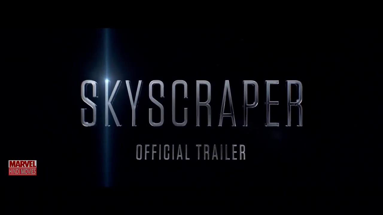 Skyscraper - Hindi Trailer