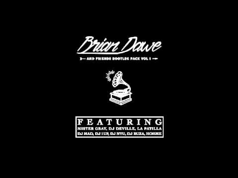 Brian Dawe & Friends - Bootleg Pack Mix (Volume 1)