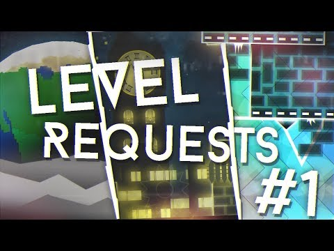 Level Requests #1