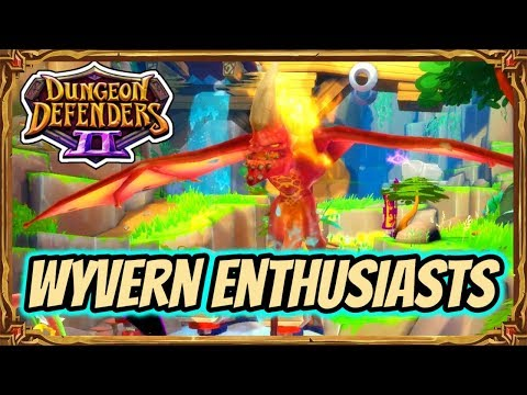 Dungeon Defenders 2   Incursions - Chaos 2 - Wyvern Enthusiasts Your Videos on VIRAL CHOP VIDEOS