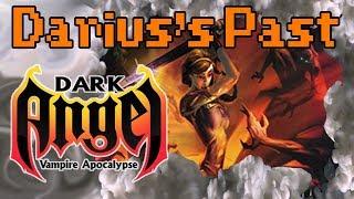 Darius's Past | Dark Angel: Vampire Apocalypse