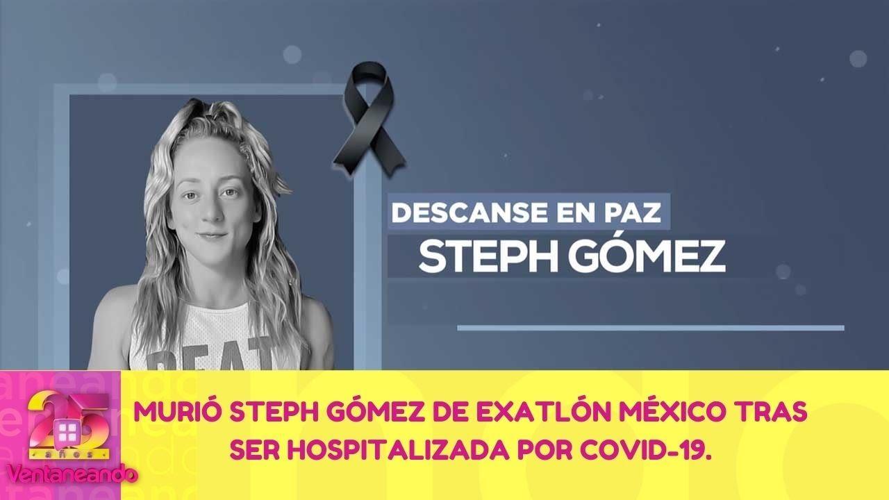 Download Muere Steph Gómez de Exatlón. | 1 de junio 2021 | Ventaneando