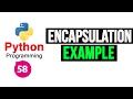 Python Programming Tutorial - Encapsulat