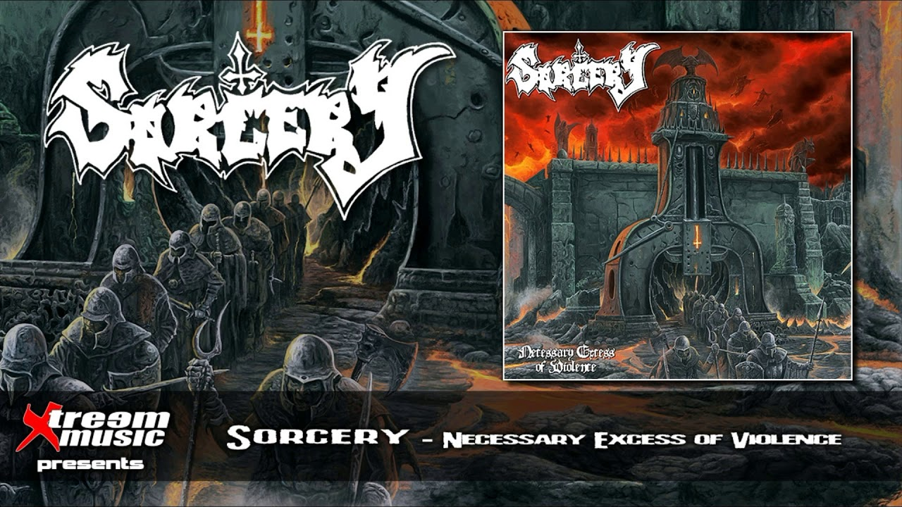 Download SORCERY - Necessary Excess of Violence [2019] (Full Album)