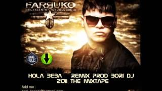 Hola beba Farruco remix Prod by Bori DJ