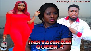 INSTAGRAM QUEEN (CHAPTER 4) (NEW MOVIE) 2019 NIGERIAN NOLLYWOOD MOVIES