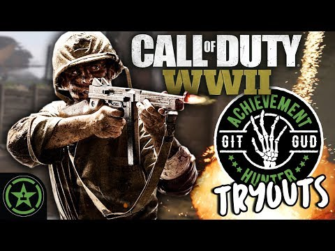 Let's Play - Git Gud Tryouts: Call of Duty: WWII