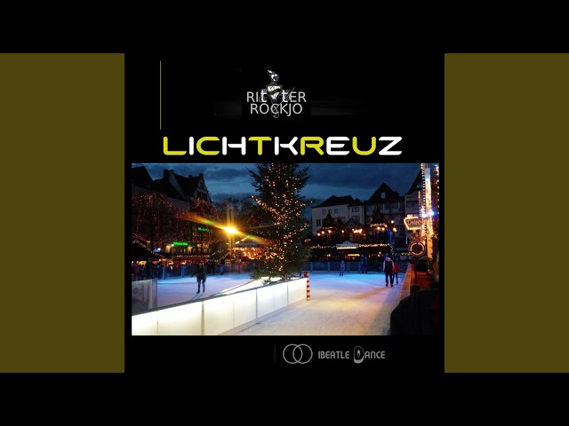 Lichtkreuz (Disco Version)
