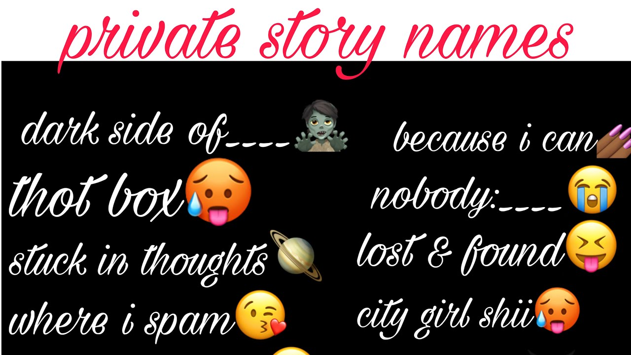 Private Story Names For Snapchat Cute Bomb Names Youtube
