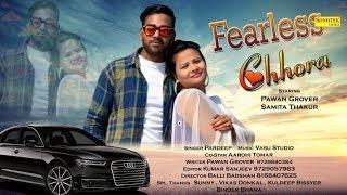 Fearless Chhora Pradeep Mp3 Song Download