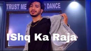 Ishq Ka Raja dance video /Vicky Patel dance/ choreography