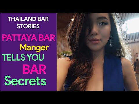 Pattaya Bar Manager Secrets Thailand Vlog 53