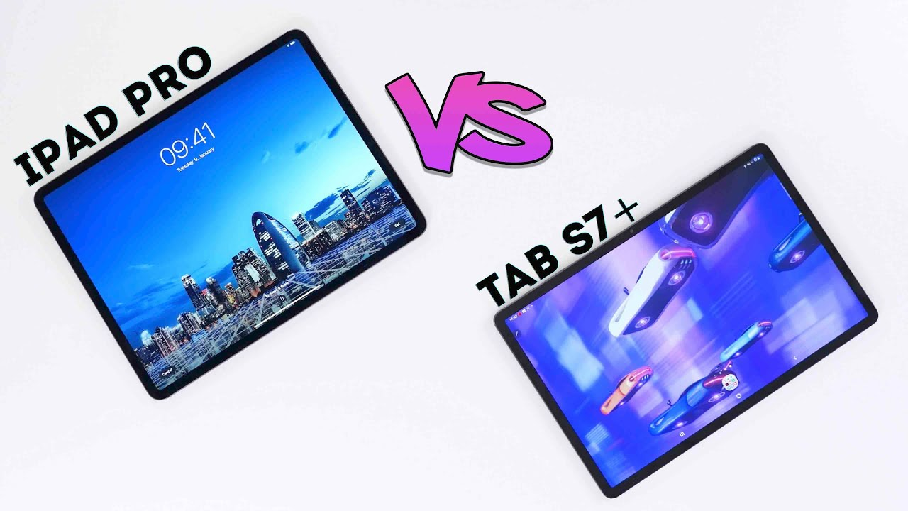 Samsung Galaxy Tab S7 Plus vs iPad Pro