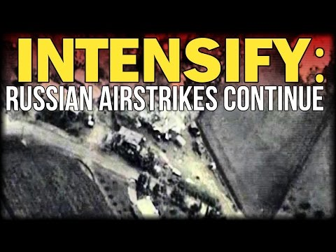 INTENSIFY: RUSSIAN AIRSTRIKES CONTINUE AGAINST ISIS OIL FACILITIES