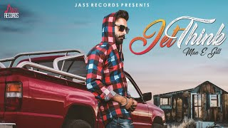 Jet Think by Man E Gill Mp3 Song Download