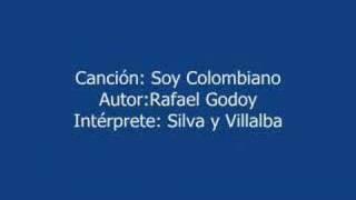 SOY COLOMBIANO -- MUSICA COLOMBIANA -- SILVA Y VILLALBA thumbnail