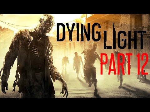 "Dying Light Campaign Walkthrough Part 12 ""Rendezvous & The Museum"""