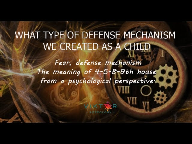 DEFENCE MECHANISM in astrology - MEANING OF 9th,4th,5th and 8th house