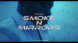 Unfoonk - Smoke N Mirrors [Official Video]