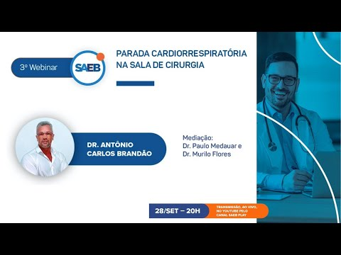 3º Webinar SAEB - Parada cardiorrespiratória na sala de cirurgia