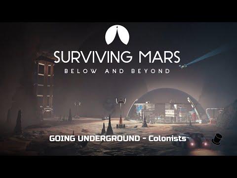 Surviving Mars: Below & Beyond, Going Underground (Colonists)  