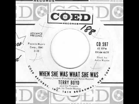 When She Was What She Was - Terry Boyd and The Trends