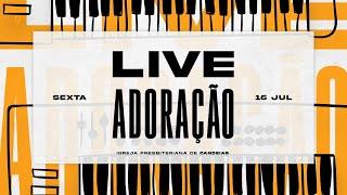 Live Louvor & Adoração   16 de julho 2021