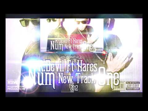 R.Devil Ft Hares - Num One رقم واحد Prod By Asteka Beatz