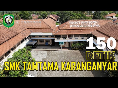 School Update #7 - SMK Tamtama Karanganyar Dalam 150 Detik