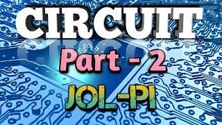 Circuit Part 02 | বর্তনী পর্ব ০২ | জল-পাই।Jol-Pi