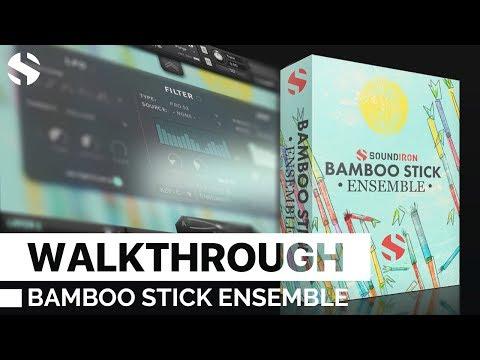 Bamboo Stick Ensemble by Soundiron Walkthrough