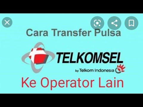 Cara Transfer Pulsa Simpati Ke Operator Lain Pulsa Dominan