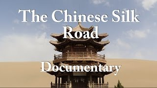 The Chinese Silk Road - Full Trailer