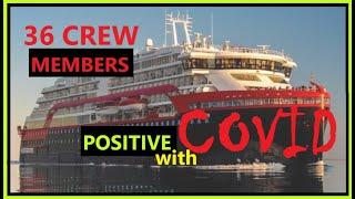 36 TRIPULANTE POSITIBO SA COVID! | CRUISE SHIP UPDATE