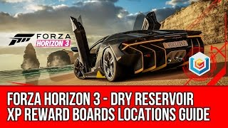 Forza Horizon 3 All Dry Reservoir XP Reward Boards Locations Guide