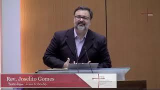 Rev. Joselito Gomes | João 6:60-69 |10.05.2020