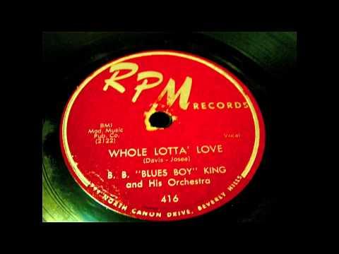 B. B. King - Whole Lotta Love 78 rpm!