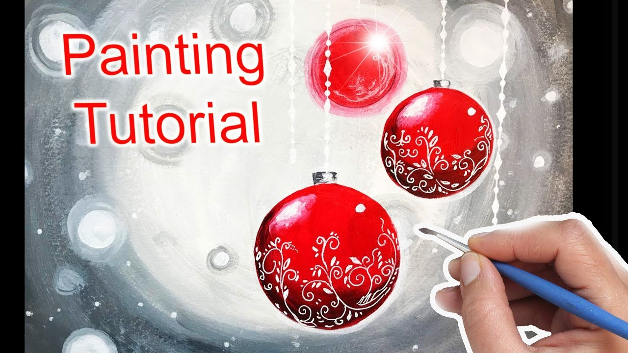Christmas Ornaments Painting For Beginners How To Paint Easy Youtube