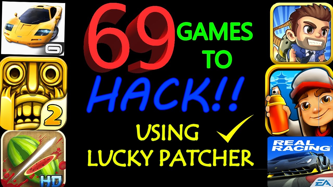 69 Games You Can Hack With Lucky Patcher No Root 2017