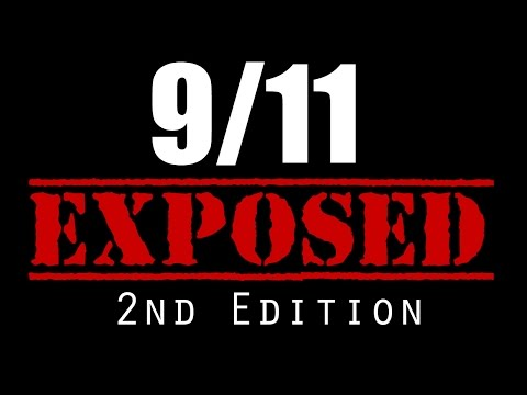 9/11 Exposed - 2nd Edition (2015) Full Documentary Film